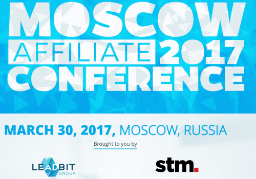 Affiliates are taking over MOSCOW – Event hosted by the STM Forum and Leadbit.